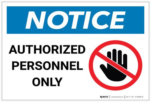 Notice: Authorized Personnel Only Prohibition Icon Landscape - Label