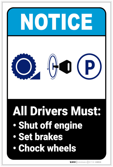 Notice: All Drivers Must Shut Off Engine/Set Breakes/Chock Wheels Portrait ANSI - Label