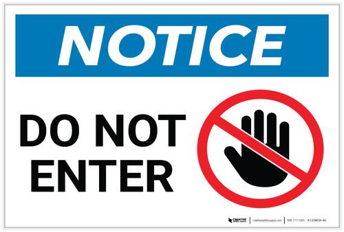 Notice: Do Not Enter Prohibition Icon Landscape - Label