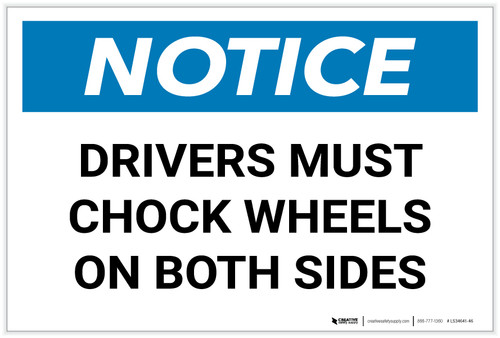 Notice: Drivers Must Chock Wheels On Both Sides Landscape - Label