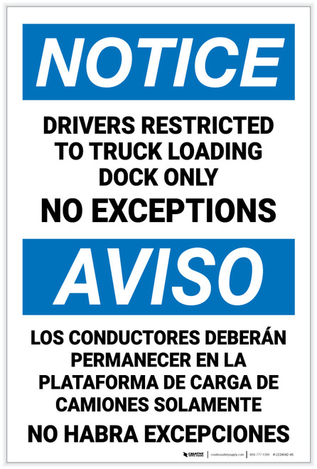Notice: Drivers Restricted Truck Loading Dock No Exceptions Bilingual Spanish Portrait - Label