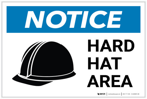 Notice: Hard Hat Area with Icon Landscape - Label