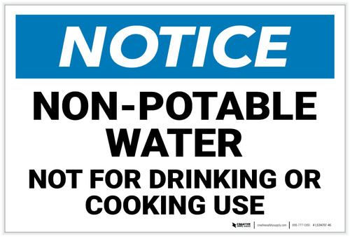 Notice: Non-Potable Water - Not For Drinking or Cooking Use Landscape - Label
