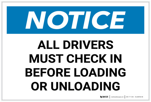 Notice: All Drivers Check Before Loading Unloading Landscape - Label