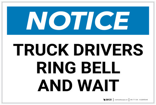 Notice: Truck Drivers Ring Bell And Wait Landscape - Label
