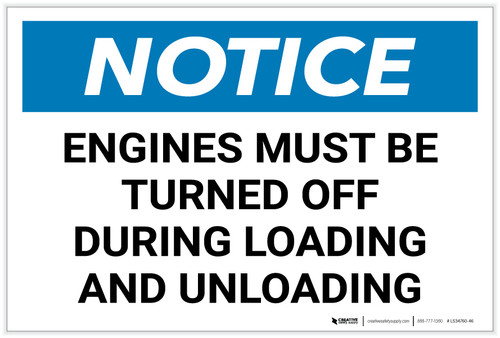 Notice: Engines Must be Turned Off During Loading/Unloading Landscape - Label