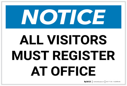 Notice: All Visitors Must Register At Office Landscape - Label