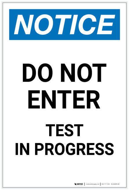 Notice: Do Not Enter - Test in Progress Portrait - Label