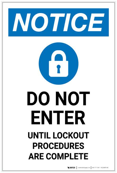 Notice: Do Not Enter Until Lockout Procedures Are Complete Portrait - Label