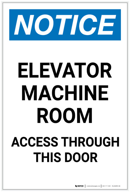 Notice: Elevator Machine Room Access Through This Door Portrait - Label
