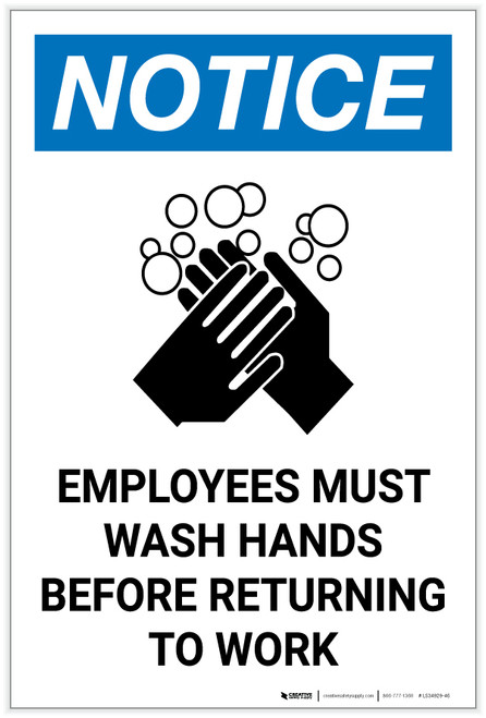 Notice: Employees Must Wash Hands Before Returning to Work Portrait - Label