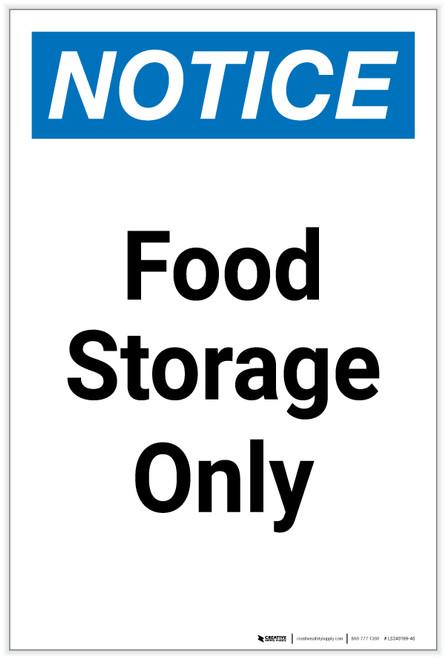 Notice: Food Storage Only Portrait - Label