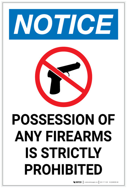 Notice: Possession Of Firearms Strictly Forbidden Firearm Prohibition Icon Portrait - Label