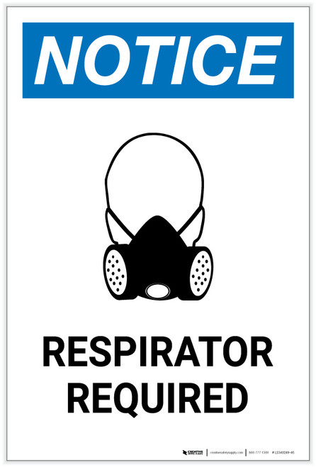Notice: Respirator Required with Icon Portrait - Label