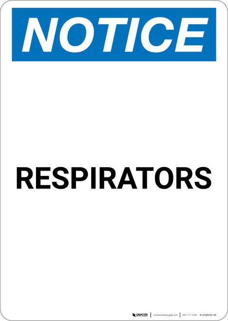 Notice: Respirators Portrait - Label