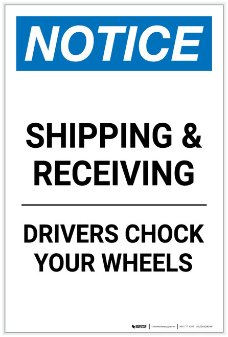 Notice: Shipping & Receiving - Drivers Chock Your Wheels Portrait - Label