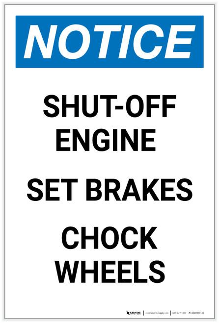 Notice: Shut-Off Engine/Set Brakes/Chock Wheels Portrait - Label