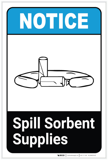 Notice: Spill Sorbent Storage ANSI with Icon Portrait - Label