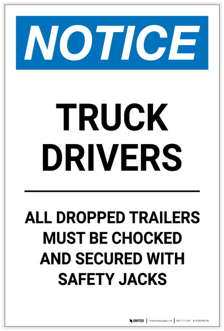 Notice: Truck Drivers - All Dropped Trailers Must Be Chocked Portrait - Label