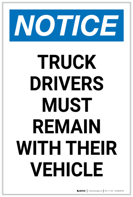 Notice: Truck Drivers Remain with Their Vehicle Portrait - Label