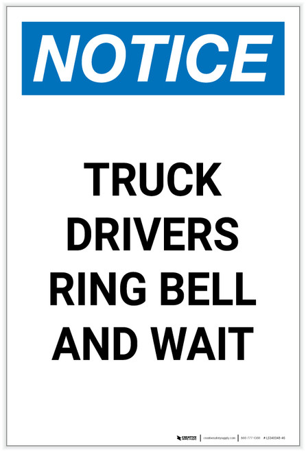 Notice: Truck Drivers Ring Bell And Wait Portrait - Label