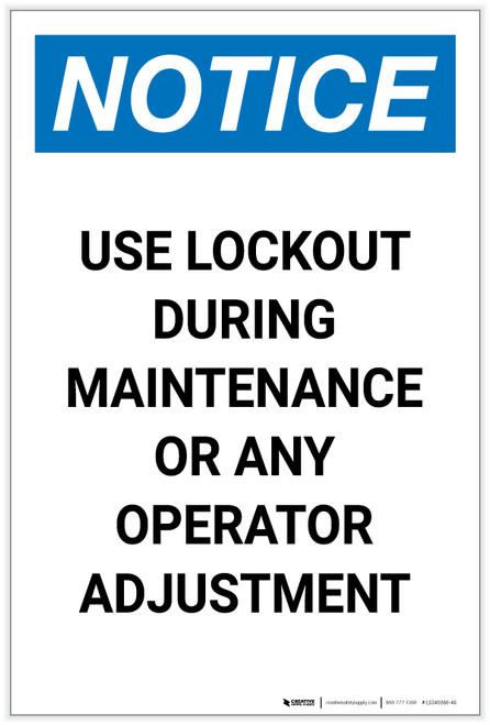 Notice: Use Lockout During Maintenance Portrait - Label