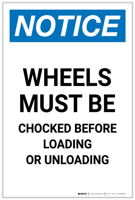Notice: Wheels Must be Chocked Before Loading Unloading Portrait - Label