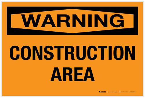 Warning: Construction Area - Label