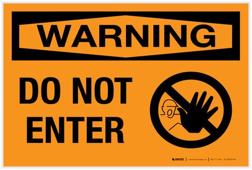 Warning: Do Not Enter - Label