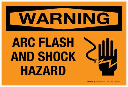 Warning: Arc Flash and Shock Hazard - Label