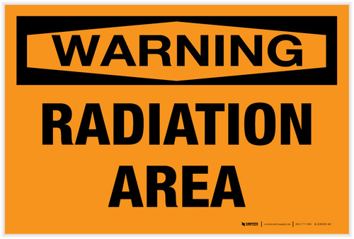 Warning: Radiation Area Landscape - Label