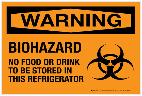 Warning: Biohazard - No Food or Drink in This Refrigerator - Label