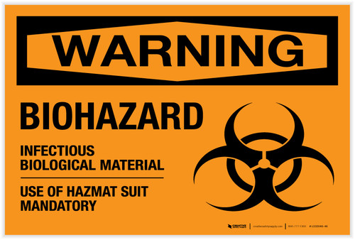 Warning: Biohazard - Infectious Biological Material - Label