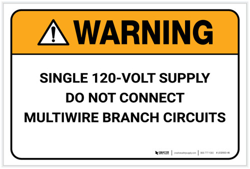 Warning: Single 120-Volt Supply - Label