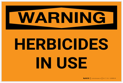 Warning: Herbicides in Use - Label