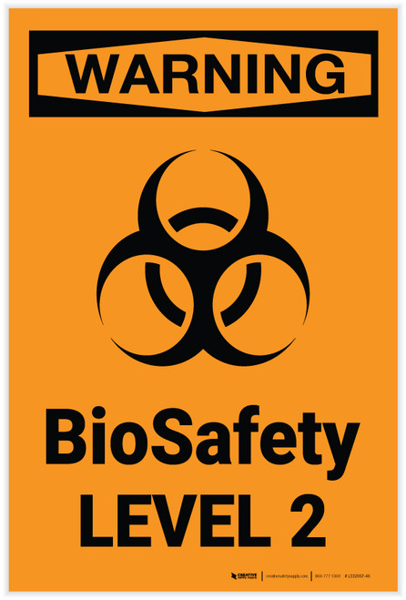 Warning: BioSafety Level 2 - Label