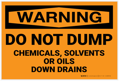 Warning: Do Not Dump Chemicals Solvents Oils Down Drain - Label
