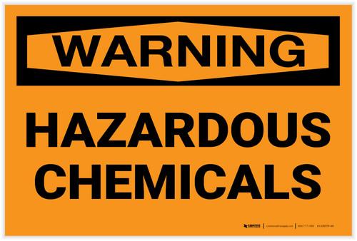 Warning: Hazardous Chemicals - Label