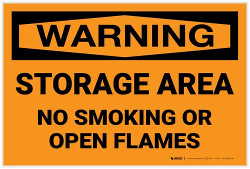 Warning: Storage Area No Smoking Open Flame - Label