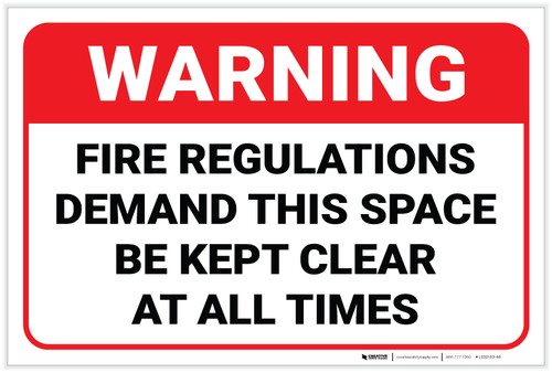 Warning: Fire Regulations Demand This Space Kept Clear - Label