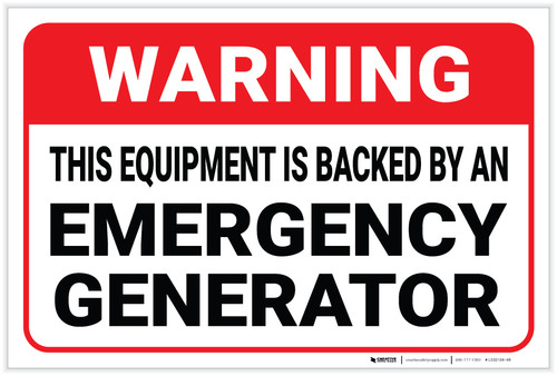 Warning: Equipment Is Backed By An Emergency Generator - Label