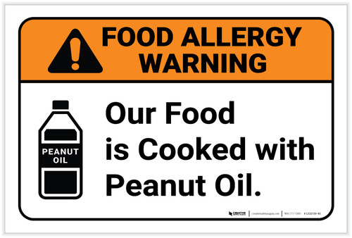Warning: Food Is Cooked With Peanut Oil Allergy - Label