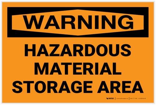 Warning: Hazardous Material Storage Area - Label