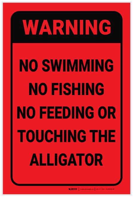 Warning: No Feeding Or Touching The Alligator - Label