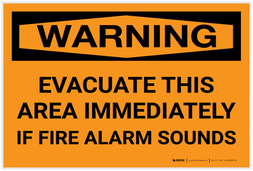 Warning: Evacuate This Area Immediately If Fire Alarm Sounds Landscape - Label