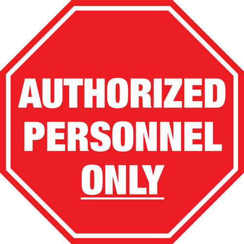 graphic regarding Authorized Personnel Only Sign Printable referred to as Facility Symptoms Resourceful Stability Provide