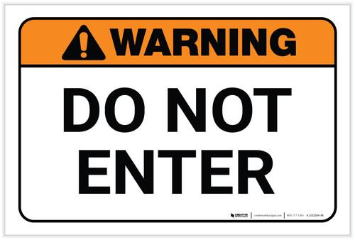 Warning: Do Not Enter Landscape - Label