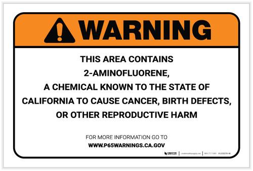 Warning: Prop 65 2 Aminofluorene - Label