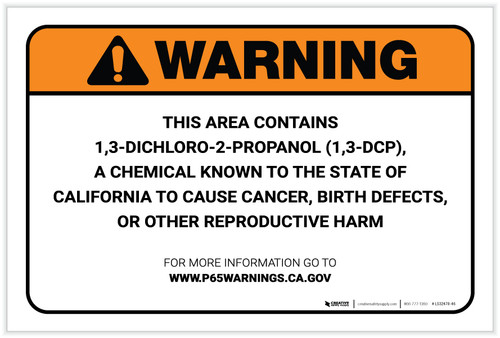 Warning: Prop 65 1,3 Dichloro-2-Propanol 1,3 DCP - Label