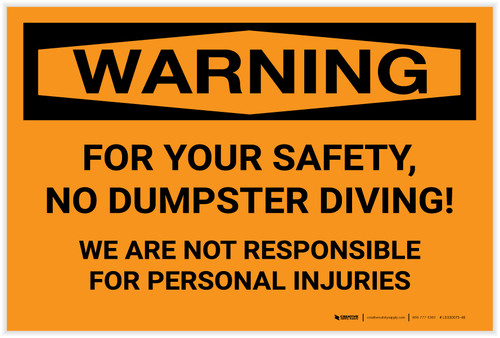 Warning: For Your Safety No Dumpster Diving - Label